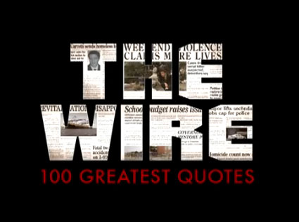 Play the 100 Greatest Quotes from The Wire