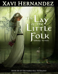 The Lay of the Little Folk, by Xavi Hernandez